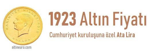 1923 Altın Fiyatı